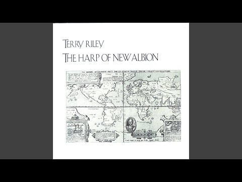Terry Riley The Harp Of New Albion