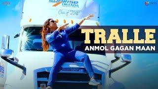 Tralle - Anmol Gagan Maan ft.Garry Atwal (Att Karvati Fame)   Latest Punjabi Songs 2018   Saga Music