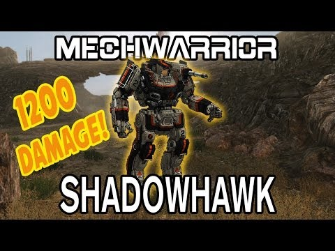 MechWarrior Online: 1200 Damage With A Shadowhawk