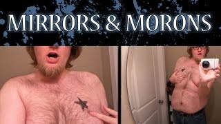 MIRRORS AND MORONS - Idiots baffled by mirror!