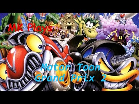 Just Playing ONCE - Motor Toon Grand Prix 2