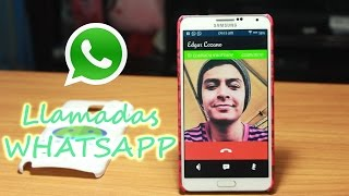 Llamadas WHATSAPP Para Cualquier Dispositivo [Sin ROOT] | Tu Android Personal