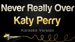 Download Katy Perry  Never Really Over Karaoke Version MP3