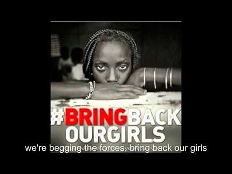 BRING BACK OUR GIRLS.The Official Campaign song.