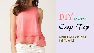 DIY Layered Crop Top Cutting And Stitching Full Tutorial