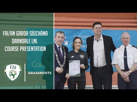 FAI/An Garda Síochána Darndale LNL Course Presentation