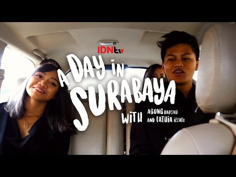 A Day in Surabaya with Agung Hapsah & Fathiah Izzati | IDNtv