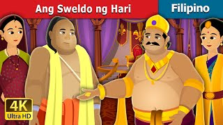Ang Sweldo ng Hari | The Salary of King Story | Filipino Fairy Tales