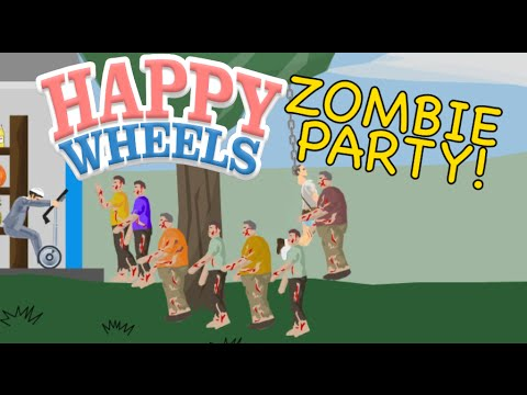 ZOMBIE PARTY! [HAPPY WHEELS MADNESS!]