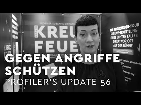 Sich in 3 Schritten GEGEN ANGRIFFE schützen - Profiler's Update 56