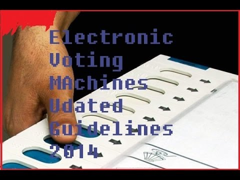 Electronic VOTING IN INDIA -UPDATED GUIDLINES FOR 2014 GENERAL ELECTIONS