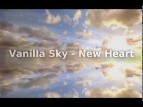 Vanilla Sky - New Heart