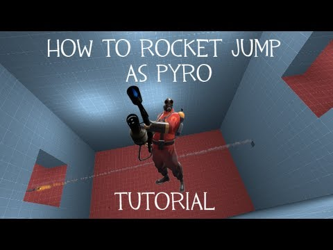 How to Rocket Jump as Pyro - Team Fortress 2 Tutorial
