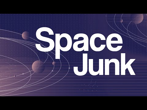 Waste In Space - Our Space Junk Problem