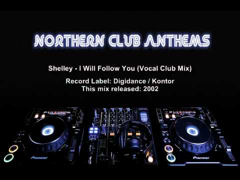 Shelley - I will follow you (Vocal Club Mix)