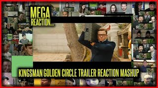 KINGSMAN The Golden Circle Trailer #2 REACTION MASHUP | MEGA MASH UP