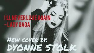 I'll never love again - Lady Gaga