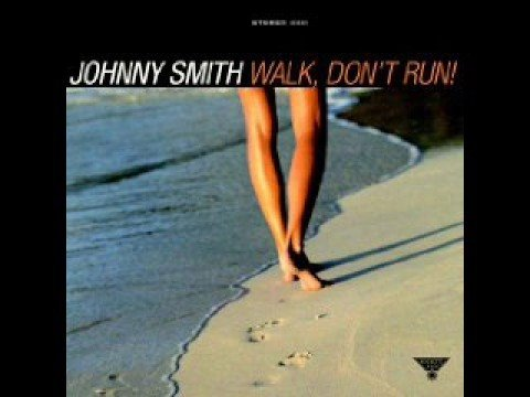 Johnny Smith - Walk Don