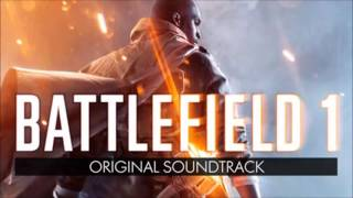 Battlefield 1 - Oil of Empires Music