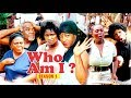 Download WHO AM I 1 - 2018 LATEST NIGERIAN NOLLYWOOD MOVIES in Mp3, Mp4 and 3GP