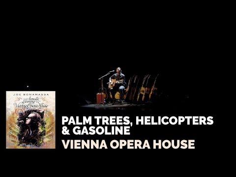 Joe Bonamassa - Palm Trees Helicopters And Gasoline