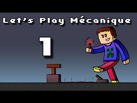 Let's Play Mcanique ! - Ep 1 - Dcouverte