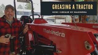 How to lubricate (grease) a tractor~ Mahindra Tractor edition