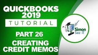 QuickBooks 2019 Training Tutorial Part 26: How to Create a Credit Memo in QuickBooks 2019