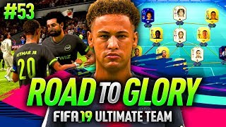 FIFA 19 ROAD TO GLORY #53 - NEYMAR & SALAH ARE AMAZING!