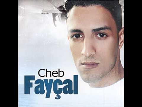 Cheb FAYCAL ( Ana Omri Twahachtha )
