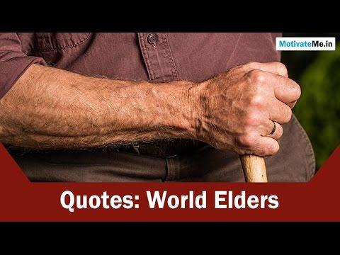 World Elders Quotes: Re-Pay Your Debt To Elders