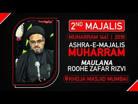 2nd Majlis | Maulana Roohe Zafar Rizvi | Khoja Masjid | 2nd Muharram 1441 Hijri | 2 September 2019