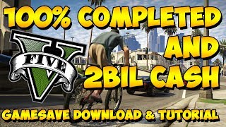 GTA 5: 100% COMPLETE & 2 BILLION CASH GAME SAVE DOWNLOAD & TUTORIAL (XBOX 360)