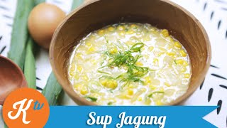 Resep Sup Jagung (Corn Soup Recipe Video) | JANE SUSANTO