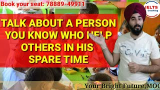 Talk About A Person Who Help Others In Spare Time   New Ielts  Cue Card With Follow Ups Band 8.0