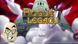 Let's Look At_ Rogue Legacy! [PC]