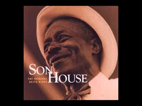 Son House - The Original Delta Blues