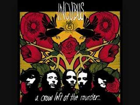 Incubus - Here In My Room