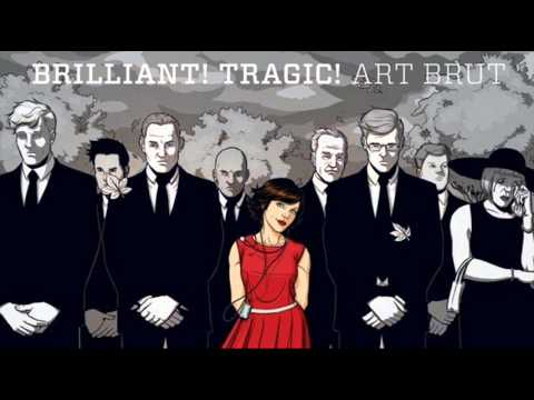 Art Brut - Lost Weekend