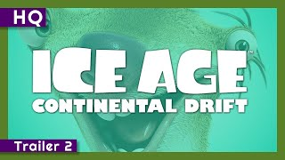 Ice Age: Continental Drift (2012) Trailer 2