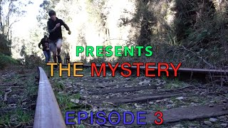The MYSTERY | Episode 3