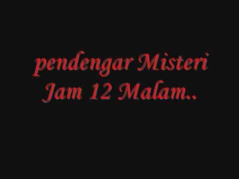 lagu Misteri Jam 12 / Ria 89.7FM