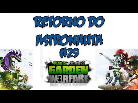 PVZ Garden Warfare - Retorno do astronauta