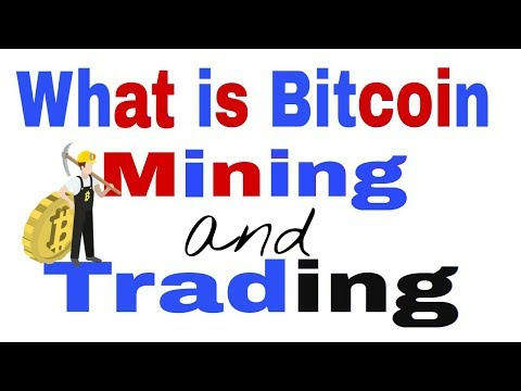 What Is Bitcoin Mining and Trading ? Hindi/Urdu