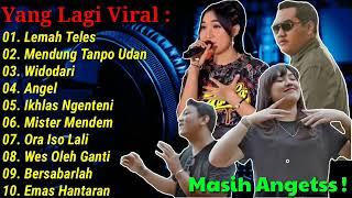 Download lagu LEMAH TELES MENDUNG TANPO UDAN FULL ALBUM YENI INKA || HAPPY ASMARA || DENNY CAKNAN FT NDARBOY GENK