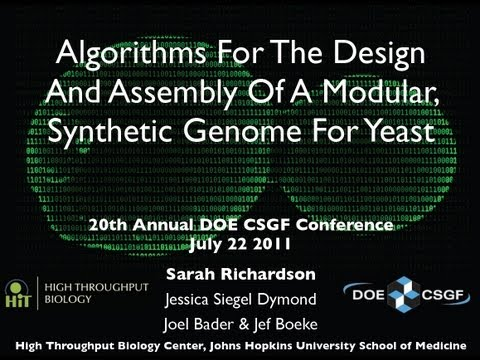 Algorithms for the design and assembly of a modular, synthetic genome for yeast - Sarah Richardson