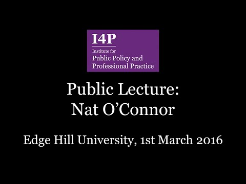 I4P Lecture Series - Nat O'Connor - Economic Inequality: A messy social problem