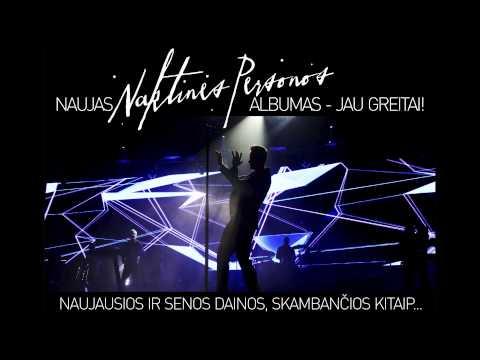 Naktinės Personos - Kelyje (2015 remix)