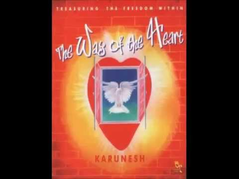Karunesh   The Way of the Heart