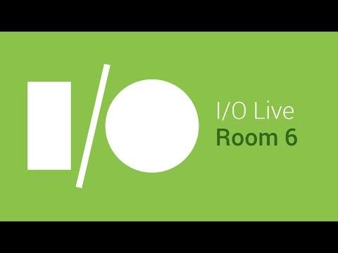 Google I/O 2014 - Day 2 - Room 6